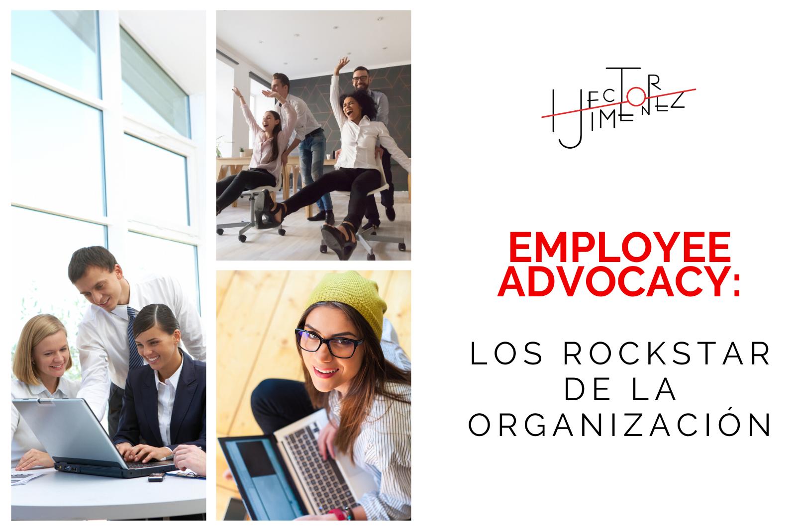 Hector Jimenez - Employee Advocacy_ Los Rockstar De La Organización