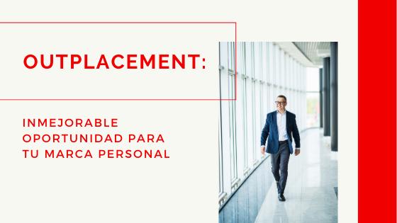 Hector Jimenez - Outplacement_ Inmejorable Oportunidad Para Tu Marca Personal