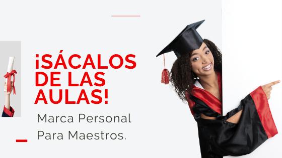 Héctor Jimenez - ¡Sácalos De Las Aulas! Marca Personal Para Maestros