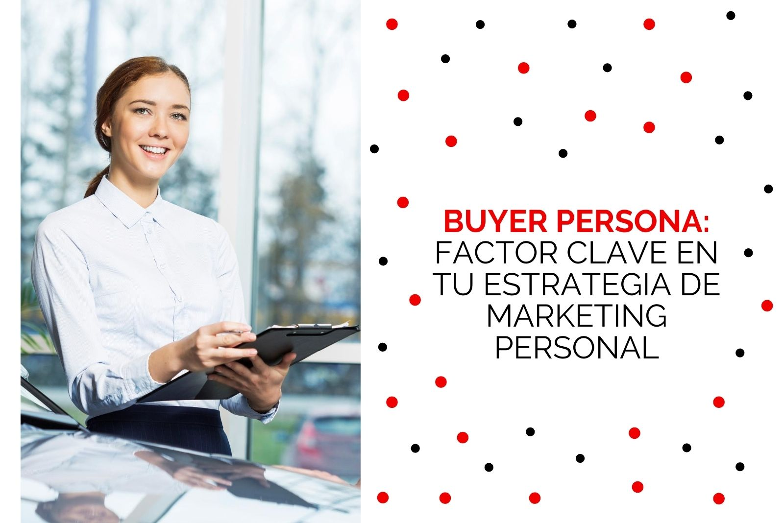 Hector Jimenez - Buyer Persona Como Factor Clave En Tu Estrategia De Marketing Personal - 1