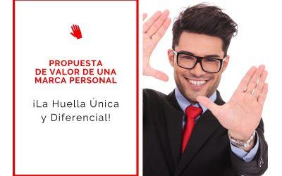 Propuesta de Valor De Una Marca Personal ¡La Huella Única y Diferencial!