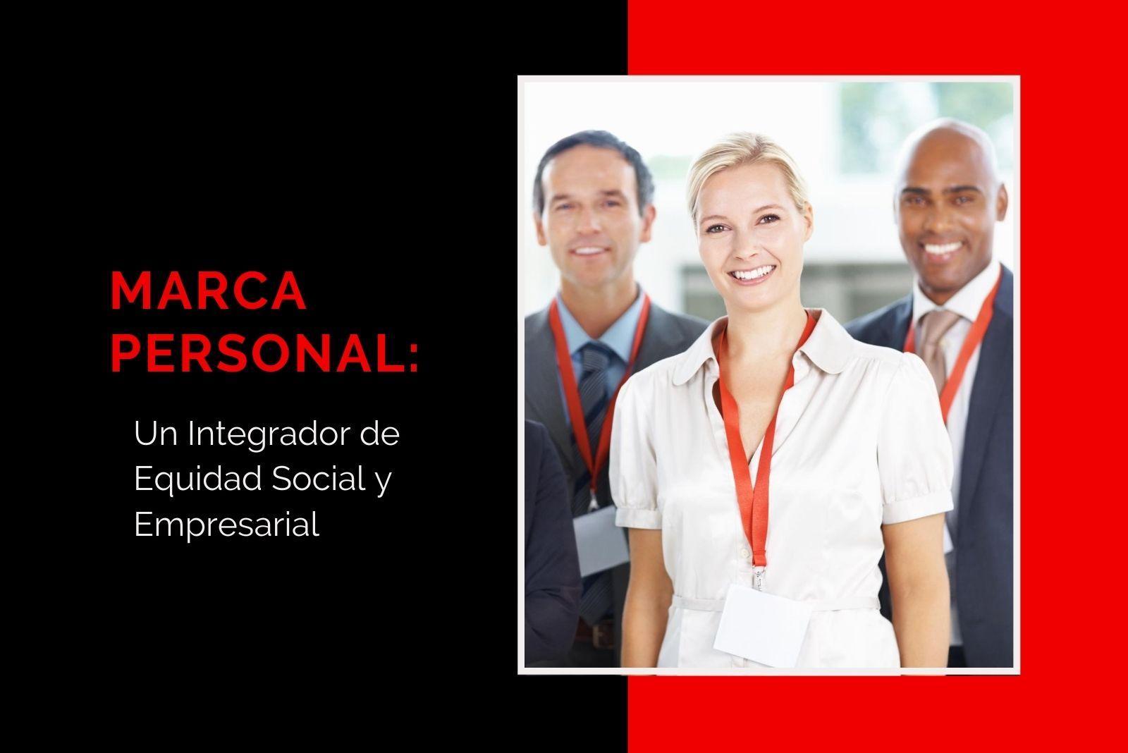 Hector Jimenez - Marca Personal_ Un Integrador de Equidad Social y Empresarial - 1