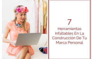7 Herramientas Infaltables En La Construcción De Tu Marca Personal