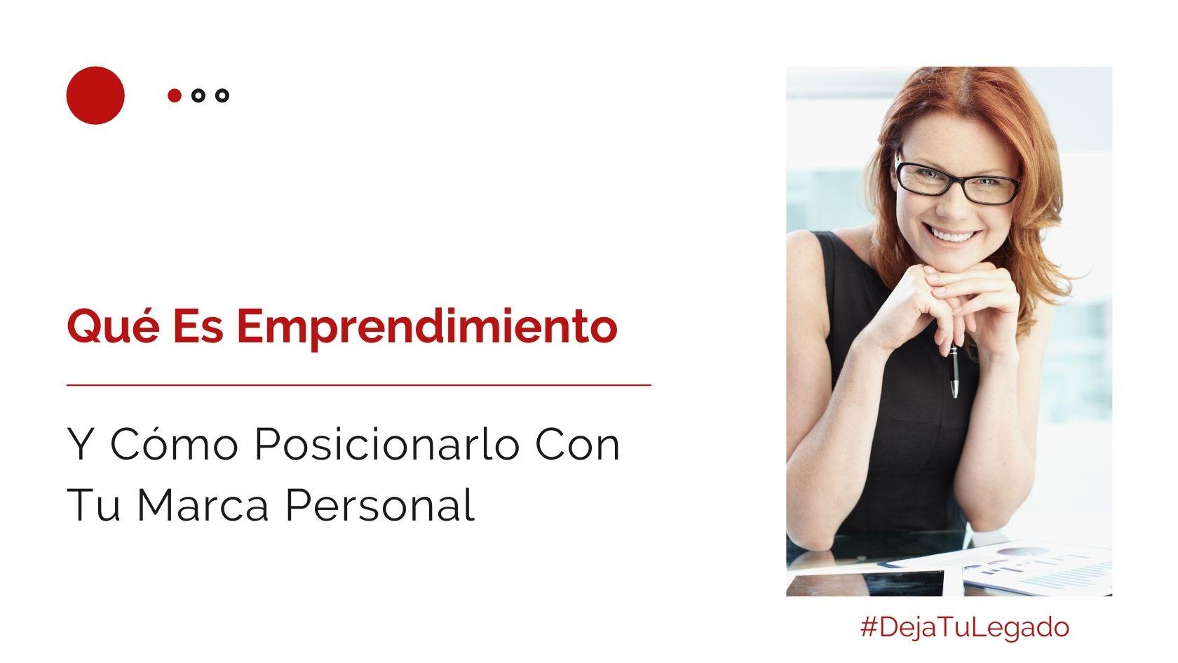 Héctor Jimenez - Qué Es Emprendimiento y Cómo Posicionarlo Con Tu Marca Personal - 1